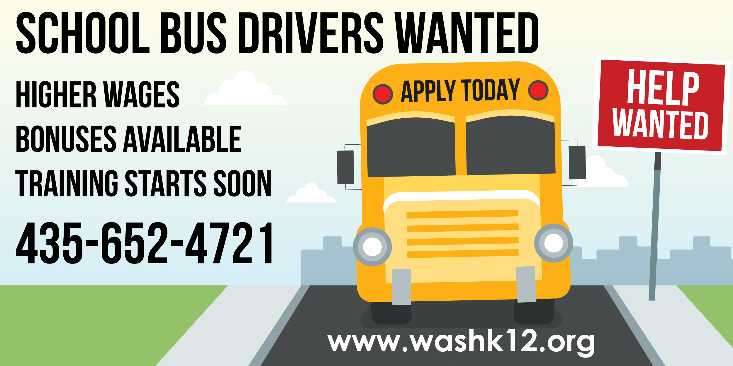 Cartoon bus on road next to help wanted sign advertising school bus drivers wanted.